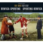 100 ANOS: Benfica-Sporting Sporting-Benfica