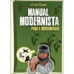 Manual Modernista Para a Modernidade