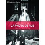 Eyrolles Les Secrets de La Photo de Rue
