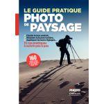 Eyrolles Le Guide Pratique de La Photo de Paysage