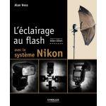 Eyrolles L'eclairage Au Flash Avec Le Système Nikon