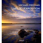 Eyrolles L'art de L'exposition En Photographie Numérique 2e Edition