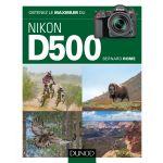 DUNOD Obtenez le Maximum du Nikon D500