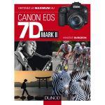 DUNOD Obtenez le Maximum du Canon Eos 7D Mark II