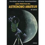 Guia practica del astronomo amateur