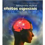 Fotografia Digital : Efeitos Especiais