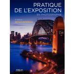 Eyrolles Pratique de l'Exposition en Photographie 3éme Edition