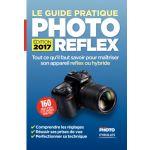 Eyrolles Le Guide Pratique Photo Reflex Edition 2017