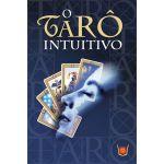 O Tarô Intuitivo - Deck de Cartas (versão original em português)