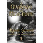 O Guardião da Meia-Noite - Edição Colecionador