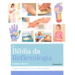 Grupo Editorial Pensamento a Bíblia da Reflexologia