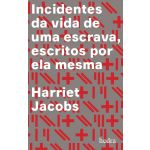 INCIDENTES DA VIDA DE UMA ESCRAVA