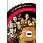 SECOS & MOLHADOS