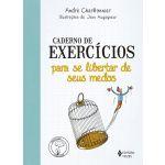 Caderno de Exercícios para se Libertar de seus Medos
