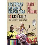 Leya Histórias da Gente Brasileira Vol. 4