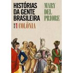 Leya Histórias da Gente Brasileira Vol. 1