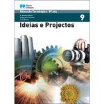 Ideias e projectos educação tecnológica 9. ano
